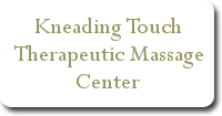 Kneading Touch Therapeutic Massage Center